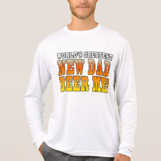 Funny New Fathers : Worlds Greatest New Dad T-shirt