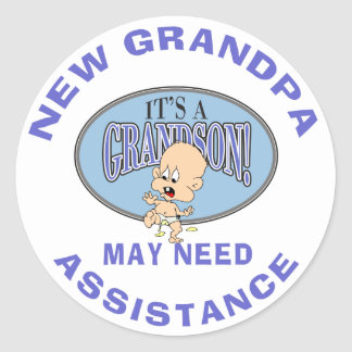 Funny New Grandpa May Need Assistance Classic Round Sticker