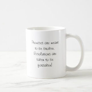 Funny New Year Resolution Message Classic White Coffee Mug