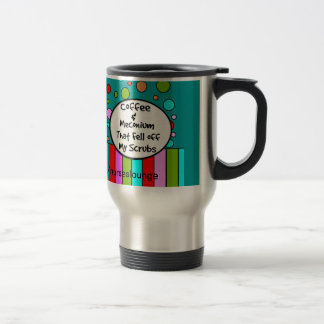 "Funny NICU Nurse Travel Mug ""Coffee and Meconium"""