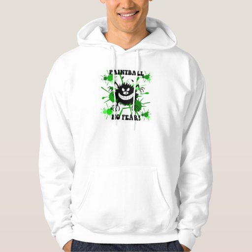 Funny no fear paintball hoodie