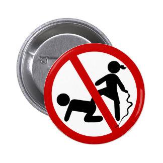 Funny NO Femdom ⚠ Thai Sign ⚠ Pinback Button