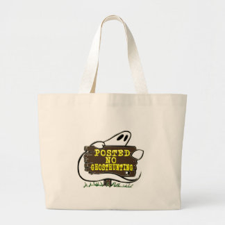 Funny No Ghost Hunting Sign Bags