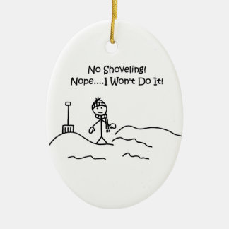 Funny No Shoveling Christmas Ornament