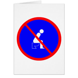 Funny No Sitting On Toilet Sign Greeting Card