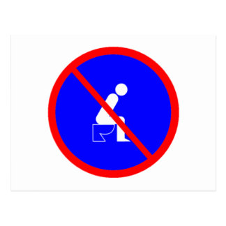 Funny No Sitting On Toilet Sign Post Card