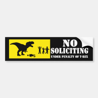 Funny No Soliciting T-Rex Bumper Sticker