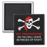 Funny No Trespassing Pirate Skull and Crossbones 2 Inch Square Magnet