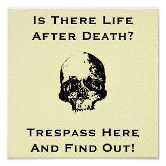 Funny No trespassing sign