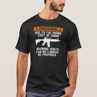 Funny! No Warning Shots T-Shirt