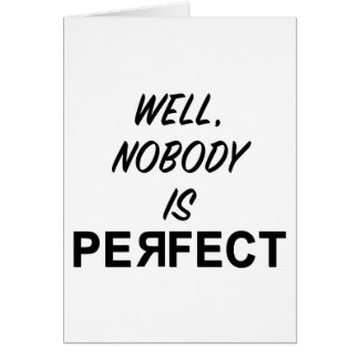 Funny Nobody is Perfect Gift Card