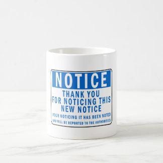 Funny Notice Coffee Mug