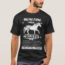 Funny Novelty Gift For Horse Rider T-Shirt