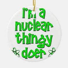 Funny Nuclear Ceramic Ornament at Zazzle
