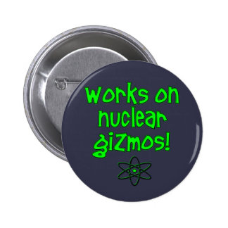 Funny Nuclear Pinback Button