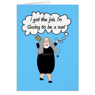 """Funny Nun Cards """"Got The Job!"""" (Gail Gabel)"""