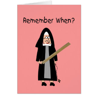 Funny Nun Cards :Nuns Carried Rulers""