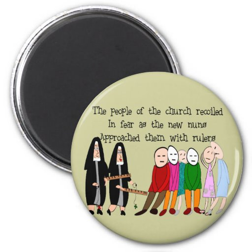 Funny Nuns Cards and Gifts 2 Inch Round Magnet
