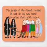 Funny Nuns Cards and Gifts Mouse Pad