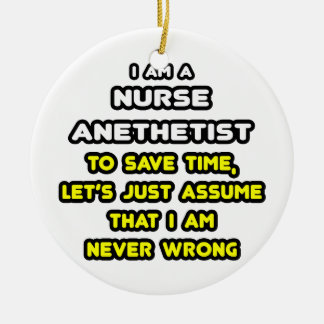 Funny Nurse Anesthetist T-Shirts and Gifts Ornaments