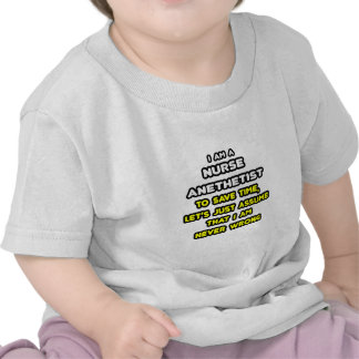 Funny Nurse Anesthetist T-Shirts and Gifts Tshirt