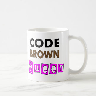 "Funny Nurse ""CODE BROWN QUEEN"" Gifts Coffee Mug"