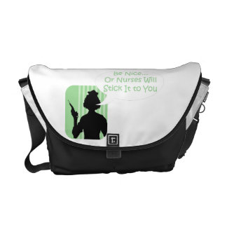 Funny Nurse Humor Be Nice for Nurses Courier Bag