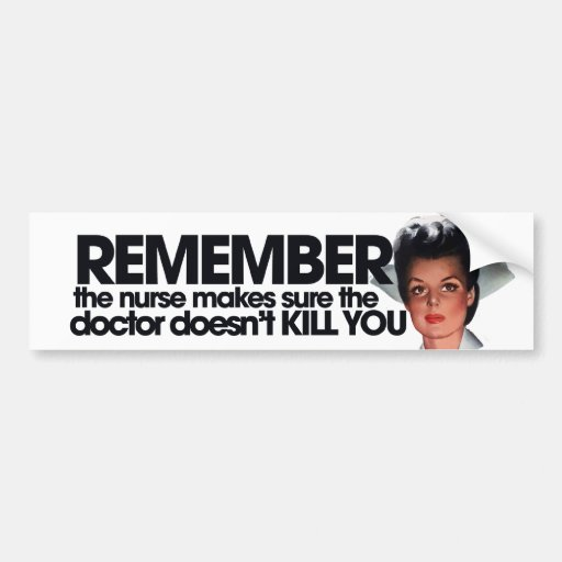 Funny Nurse Humor Bumper Sticker