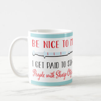 Funny Nurse or Doctor Medical needle mug