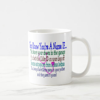 Funny Nurse Sayings Coffee Mug