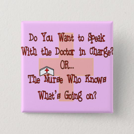 Funny Nurse T-Shirts and Gifts Button