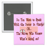 Funny Nurse T-Shirts and Gifts Pin