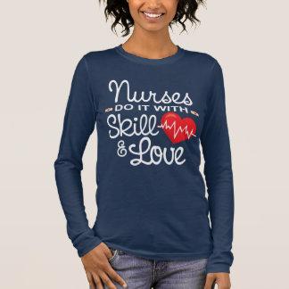 Funny Nurses Do It With Skill & Love Long Sleeve T-Shirt