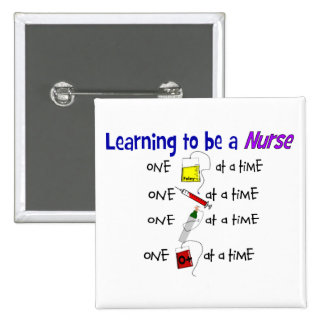 Funny Nursing Student Button
