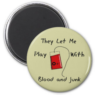 "Funny Nursing Student Gifts ""Blood and Junk"" Refrigerator Magnet"