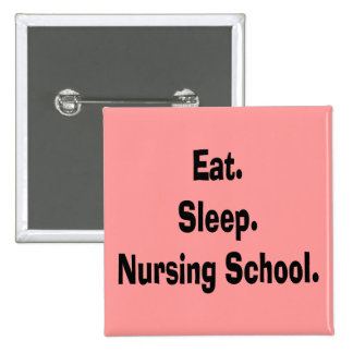 Funny Nursing Student Gifts Pinback Button