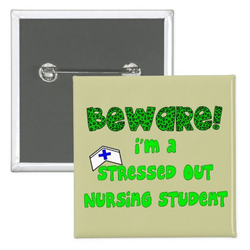 Funny Nursing Student T-Shirts and Gifts 2 Inch Square Button