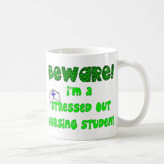Funny Nursing Student T-Shirts and Gifts Mugs