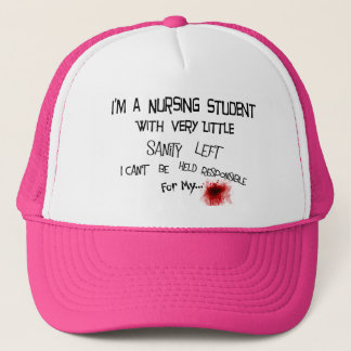 Funny Nursing Student T-shirts and Gifts Trucker Hat