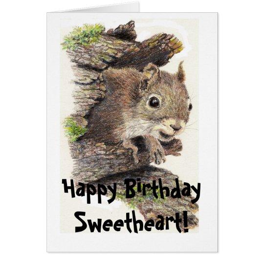Funny, Nutty Sweetheart Birthday Squirrel Card