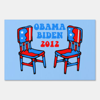 funny Obama Biden 2012 Yard Sign