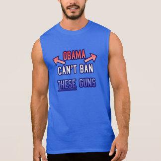 Funny - Obama Can't Ban These Guns Sleeveless Shirt