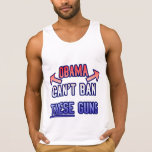Funny - Obama Can't Ban These Guns Tank Top