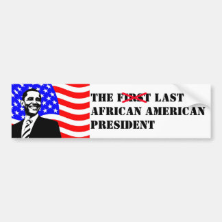 Funny Obama First Last African American President Bumper Sticker