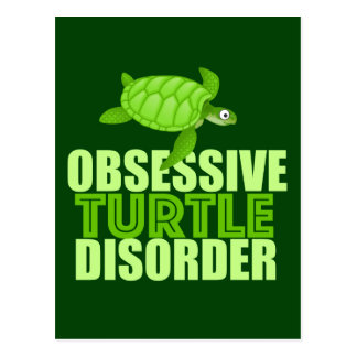 Funny Obsessive Turtle Disorder Postcard