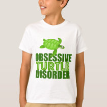 Funny Obsessive Turtle Disorder T-Shirt