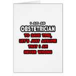 Funny Obstetrician T-Shirts and Gifts Greeting Card