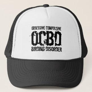 Funny OCBD (Obsessive Compulsive Birding Disorder) Trucker Hat