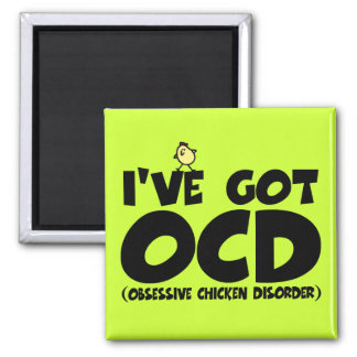 Funny OCD chicken 2 Inch Square Magnet