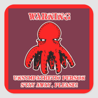 funny octopus cartoon stay away warning square sticker